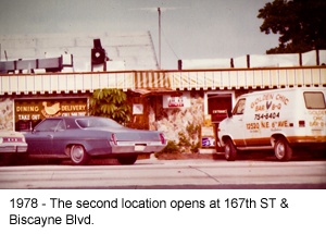 1978 - The second location opens @ 167th ST & Biscayne Blvd.